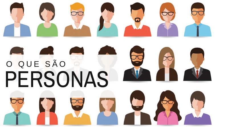 O que são Personas? - Canal de Marketing Digital